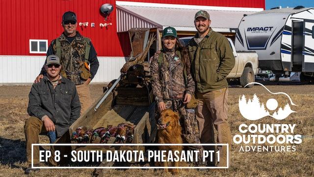 South Dakota Pheasant PT1 • Country Outdoors Adventures