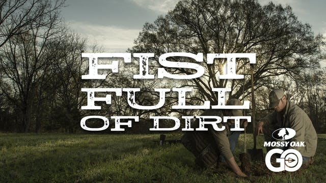 Fist Full of Dirt