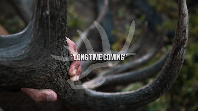 Long Time Coming • Heartland Bowhunter • Behind the Draw