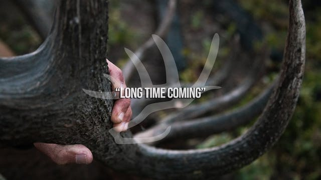 Long Time Coming • Heartland Bowhunte...