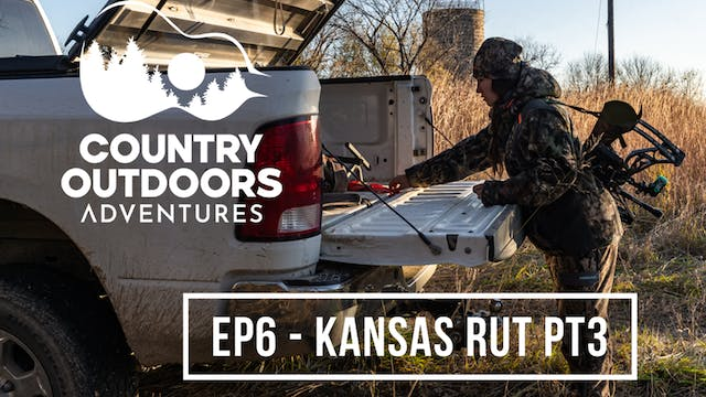 Kansas Rut Part 3 • Country Outdoors ...