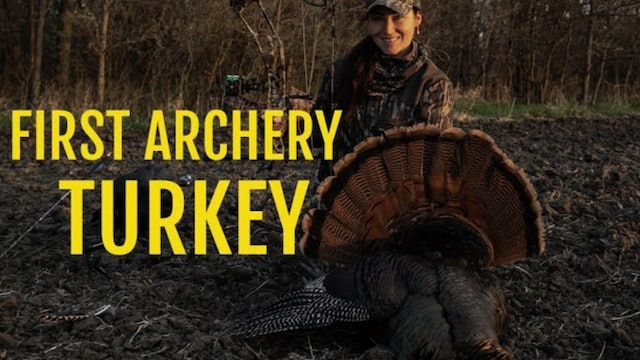 Mary's 1st Archery Turkey Hunt • Country Outdoors Adventures