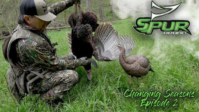 Changing Seasons • Episode 2 • Stubborn Strutters