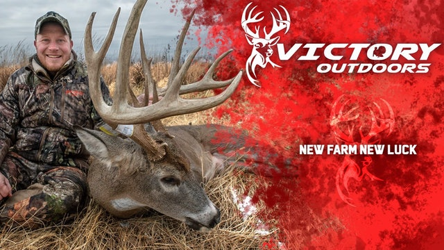 New Farm New Luck • Victory Outdoors