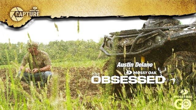 Austin Delano • The Obsessed