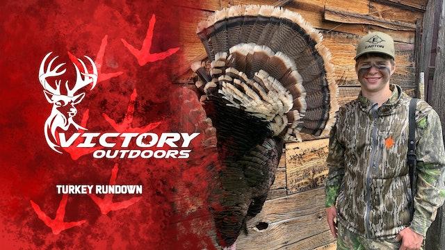 Turkey Rundown • Victory Outdoors
