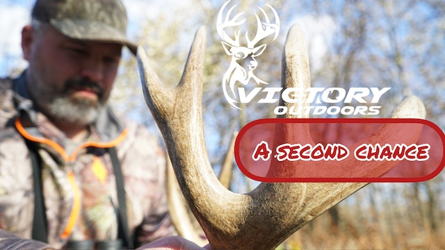 A Second Chance • Victory Outdoors