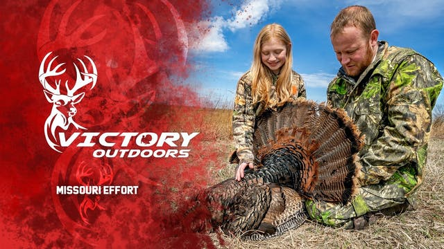 Missouri Effort • Victory Outdoors