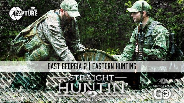 East Georgia 2 • Eastern Hunting • St...