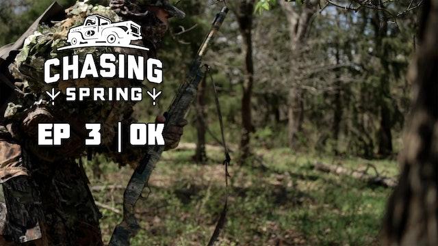 Ep 3 · OK · Chasing Spring