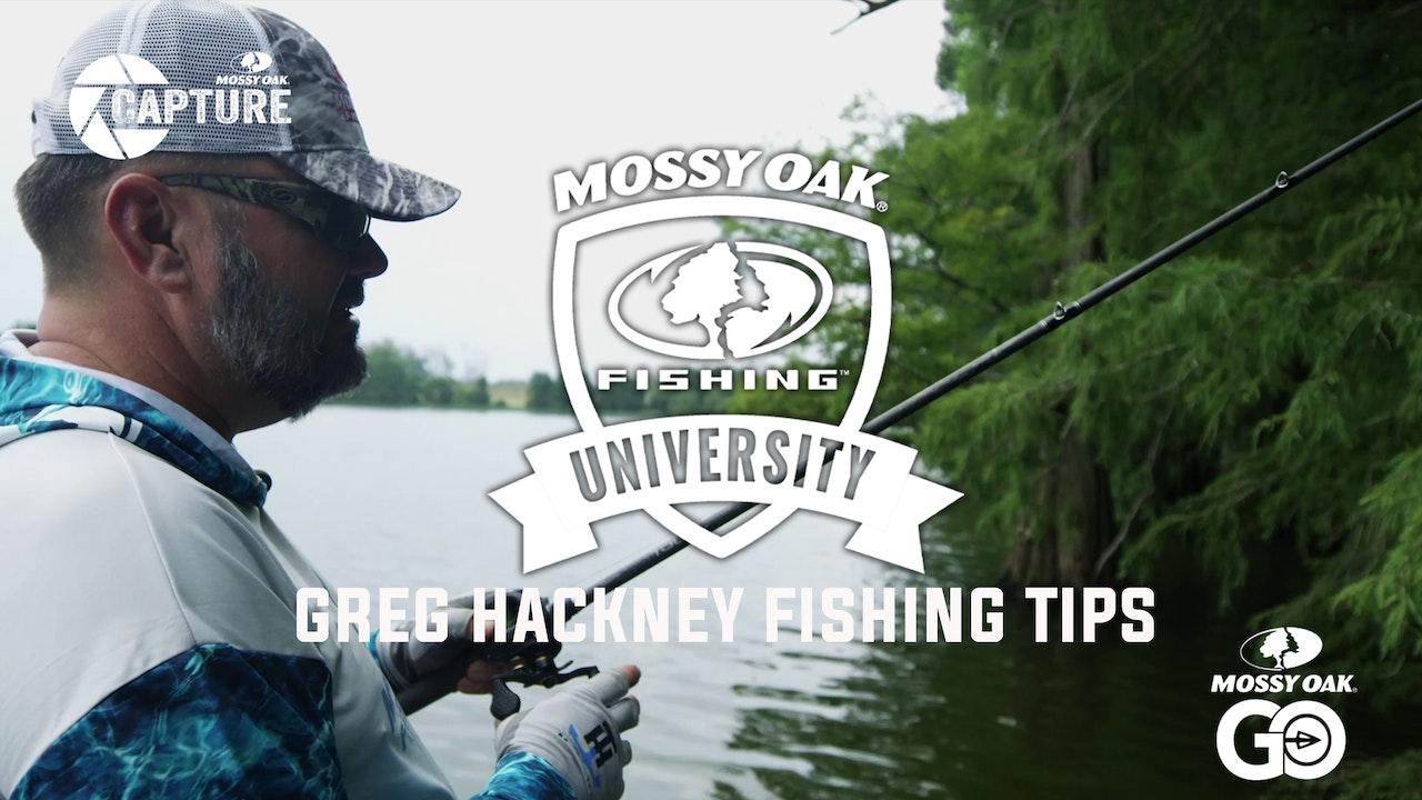 Greg Hackney Fishing Tips • Mossy Oak University