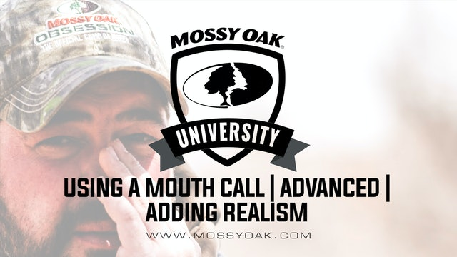 How to Use a Mouth Call • Advanced • Adding Realism