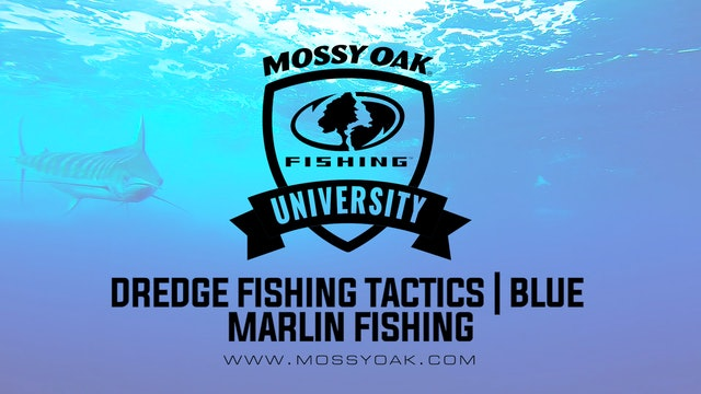 Dredge Fishing Tactics • Mossy Oak University