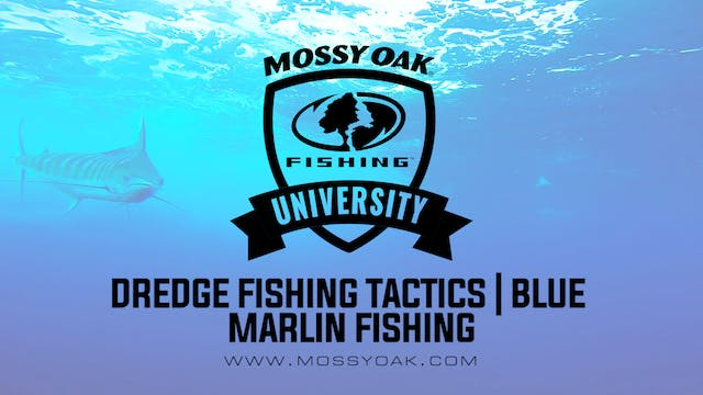 Dredge Fishing Tactics • Mossy Oak Un...