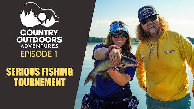 Serious Fishing Tournament Ft. Josh Kiser • Country Outdoors Adventures
