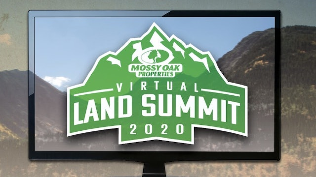2020 Mossy Oak Properties Virtual Land Summit