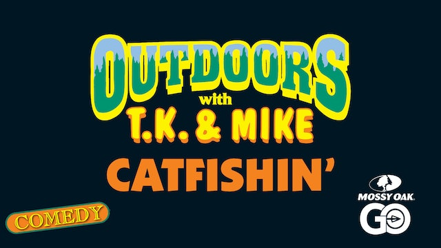 Catfishin • TK & Mike