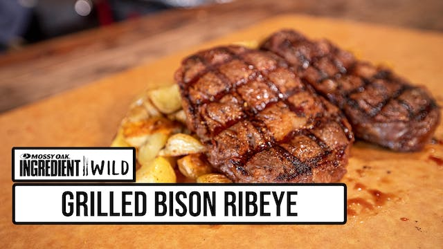 Grilled Bison Ribeye with Malcom Reed...