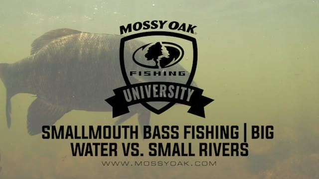 Smallmouth Bass Fishing • Big Water V...