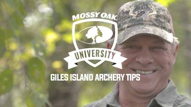 Giles Island Archery Tips • Mossy Oak University