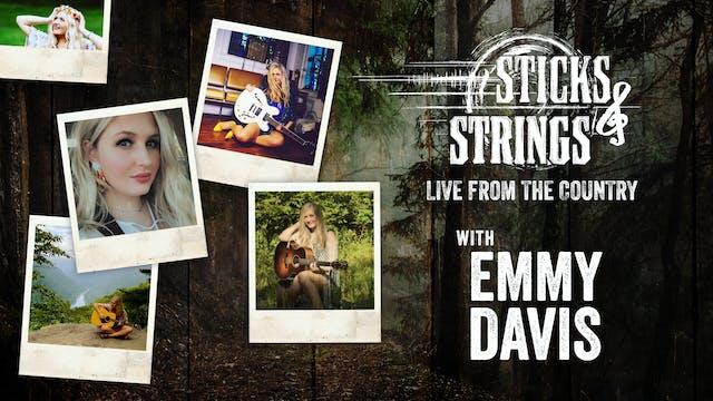 Emmy Davis • Sticks & Strings: Live f...