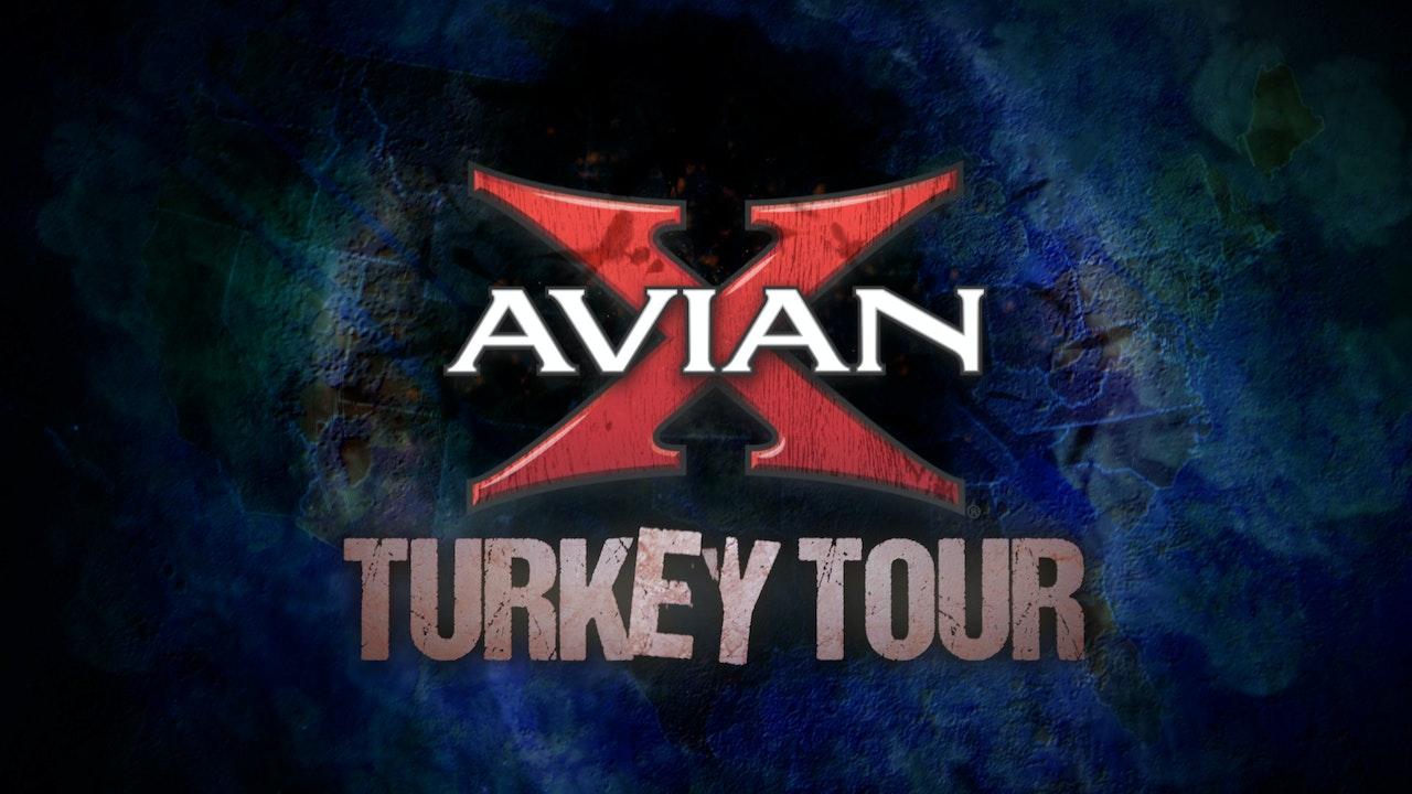 Avian X Turkey Tour
