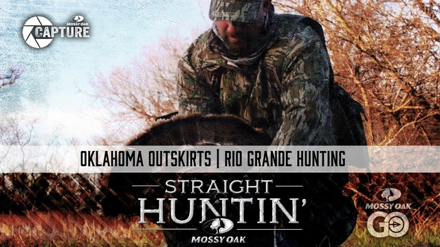 Oklahoma Outskirts • Rio Grande Hunting • Straight Huntin'