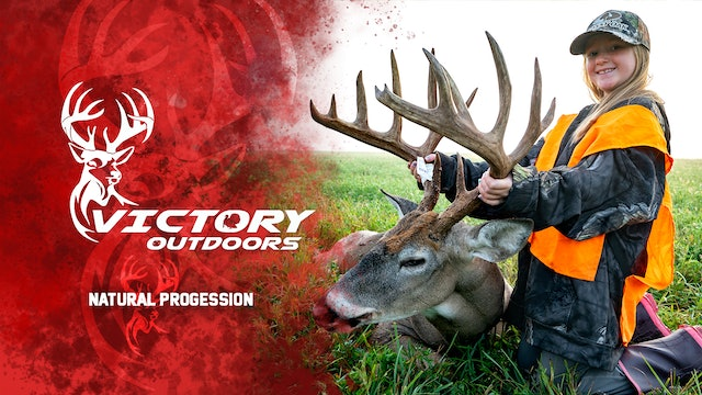 Natural Progression • Victory Outdoors