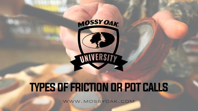 Types of Friction Or Pot Calls