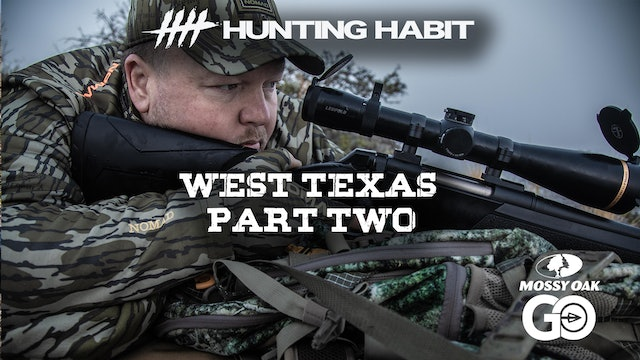 Hunting Habit · West Texas · Part 2