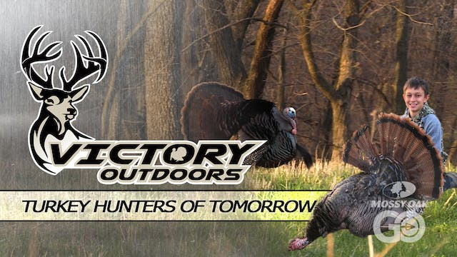 Turkey Hunters of Tomorrow • Victory ...