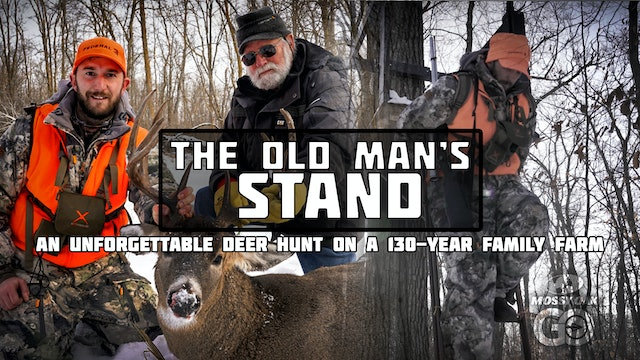 The Old Man's Stand - An Unforgettable Deer Hunt on a 130 Year Family Farm