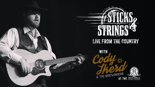 Cody Ikerd • Sticks & Strings: Live from the Country