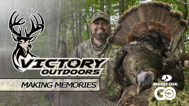 Making Memories • Victory Outdoors