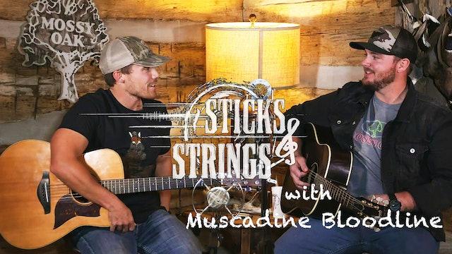 Muscadine Bloodline • Mossy Oak Presents: Sticks & Strings
