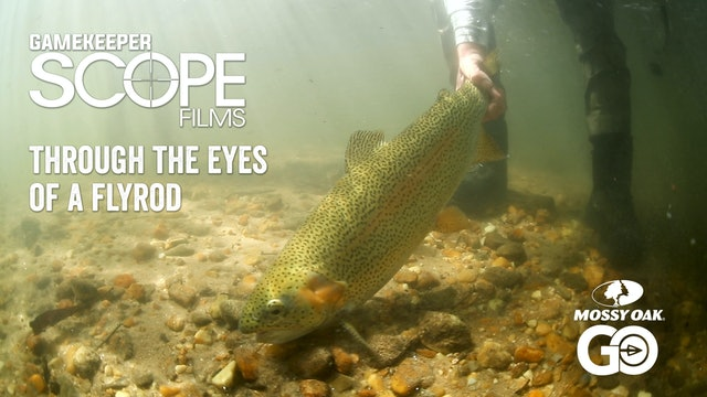 Through the Eyes of a Flyrod • Gamekeeper Scope Films
