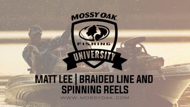 Why Braided Line On Spinning Reels With Matt Lee