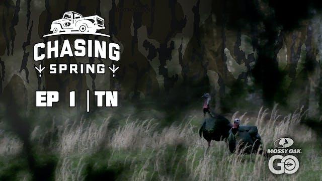Ep 1 · TN · Chasing Spring