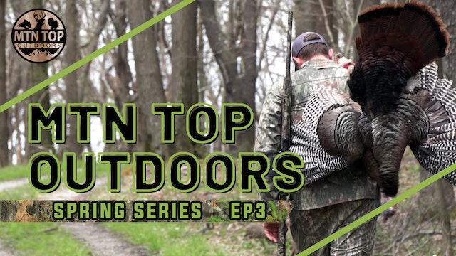 Spring Series • Episode 3 • Deep Woods Pennsylvania
