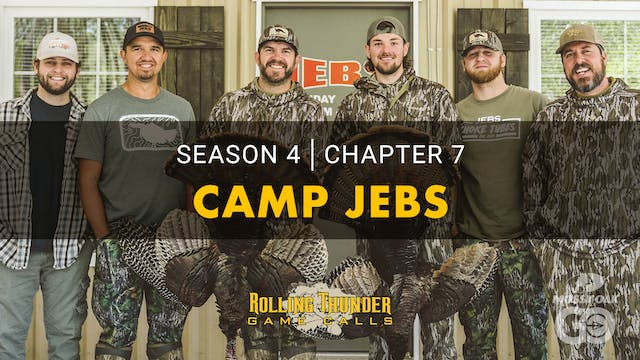 Camp JEBs • Rolling Thunder Ch.7
