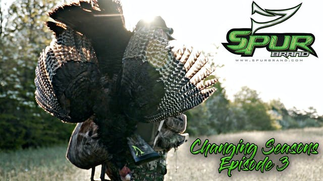Changing Seasons • Episode 3 • The Bo...