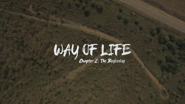 The Beginning • A Way Of Life