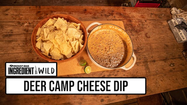 Deer Camp Cheese Dip with Malcom Reed...