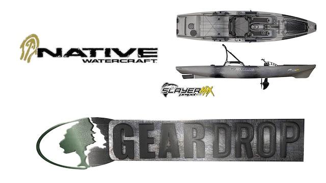 Native Watercraft • Slayer Max 12.5 • Gear Drop