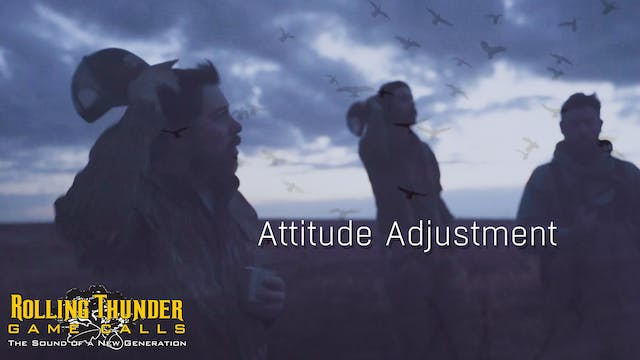 Attitude Adjustment • Rolling Thunder...