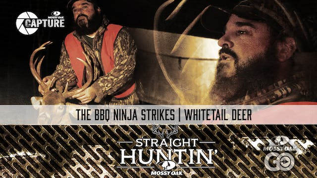 The BBQ Ninja Strikes • Whitetail Dee...