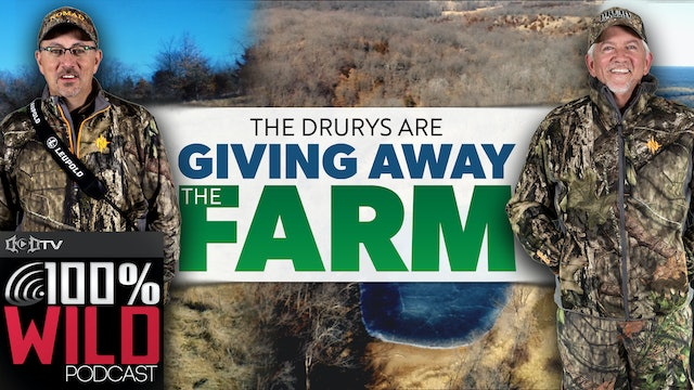 Mark Drury Talks About the Farm That You Could Win • 100% Wild Podcast