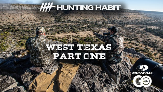 Hunting Habit · West Texas· Part 1