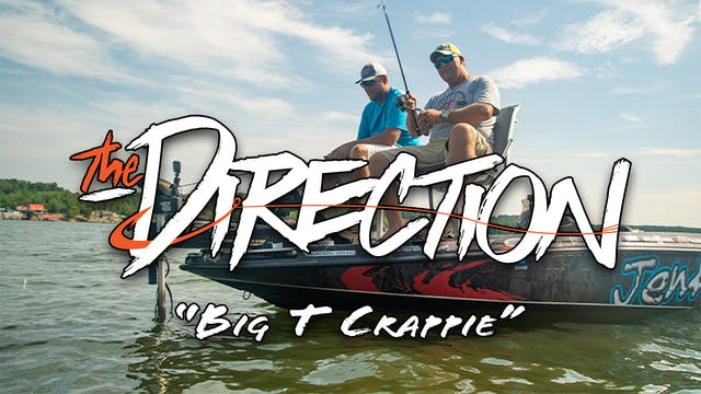 Big T Crappie • The Direction