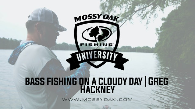 Bass Fishing on Cloudy Days - Greg Hackney